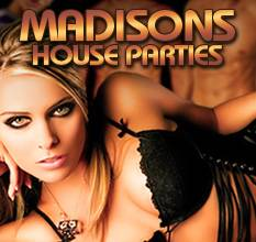 Madisons_House_Parties